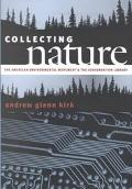 Collecting Nature The American Environmental Movement and the Conservation Library
