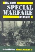 U.S. Army Special Warfare Its Origins