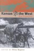 Kansas and the West New Perspectives