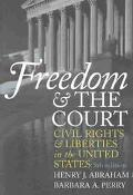 Freedom and the Court Civil Rights and Liberties in the United States