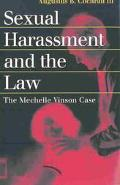 Sexual Harassment and the Law The Mechelle Vinson Case