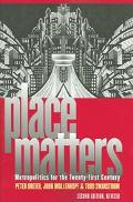 Place Matters Metropolitics For The Twenty-first Century