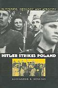 Hitler Strikes Poland Blitzkrieg, Ideology, And Atrocity