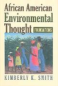 African American Environmental Thought Foundations