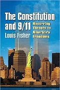 The Constitution and 9/11: Recurring Threats to Americaa