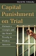 Capital Punishment on Trial: Furman V. Georgia and the Death Penalty in Modern America (Land...