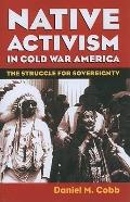 Native Activism in Cold War America