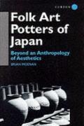 Folk Art Potters of Japan : Beyond an Anthropology of Aesthetics