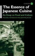 Essence of Japanese Cuisine An Anthropological Essay into Food and Culture