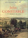 John Constable A Kingdom of His Own