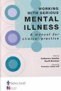 Working With Serious Mental Illness A Manual for Clinical Practice