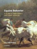 Equine Behaviour A Guide for Veterinarians and Equine Scientists