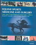 Equine Sports Medicine and Surgery Basic and Clinical Sciences of the Equine Athlete