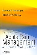 Acute Pain Management A Practical Guide