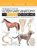 Introduction to Veterinary Anatomy and Physiology Revision Aid Package: Workbook and Flashcards