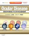 Ocular Disease: Mechanisms and Management: Expert Consult - Online and Print