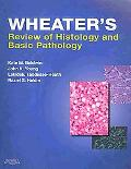 Wheater's Review of Histology & Basic Pathology