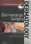Dermatologic Surgery: Requisites in Dermatology