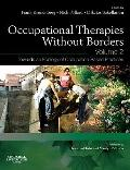 Occupational Therapies Without Borders : Towards an Ecology of Occupation-Based Practices