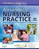 Alexander's Nursing Practice: With Pageburst access