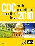CDC Health Information for International Travel 2010