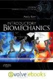 Introductory BiomechanicsText and Evolve eBooks Package, 1e
