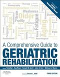Comprehensive Guide to Geriatric Rehabilitation : [previously Entitled Geriatric Rehabilitat...