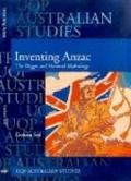 Inventing Anzac The Digger And National Mythology