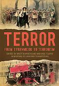 Terror: from tyrannicide to terrorism