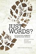 Just Words?: Australian Authors Writing for Justice
