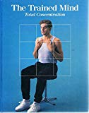 Trained Mind: Total Concentration (Fitness, Health & Nutrition)