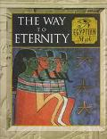 Way to Eternity:egyptaian Myth