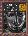 Voices of the Ancestors: African Myth - Time Life Books - Hardcover - ILLUSTRATE