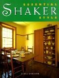 Essential Shaker Style - Tessa Evelegh - Hardcover