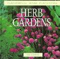 Herb Gardens : Planning and Planting