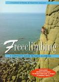 Freeclimbing; A Complete Guide to Rock Climbing - Thomas Strobl - Paperback