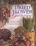Dried Flower Gardening - Joanna Sheen - Paperback