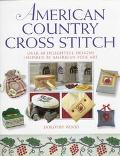 American Country Cross Stitch - Dorothy Wood - Hardcover