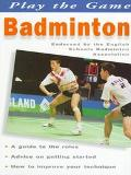 Play the Game: Badminton