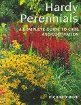 Hardy Perennials: A Complete Guide to Care and Cultivation