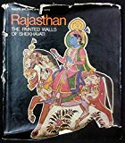 Rajasthan: The Painted Walls of Shekhavati