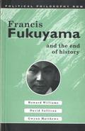 Francis Fukuyama and the End of History