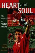 Heart and Soul - the Character of Welsh Rugby
