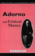 Adorno and Critical Theory