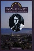 Dylan Thomas's Swansea, Gower and Laugharne A Pocket Guide