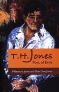 T.H. Jones Poet of Exile