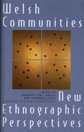 Welsh Communities New Ethnographic Perspectives