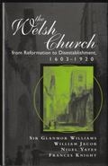 Welsh Church from Reformation to Disestablishment