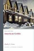 History of the Gothic: American Gothic (University of Wales Press - Gothic Literary Studies)...