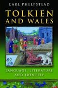 Tolkien and Wales : Language, Literature and Identity
